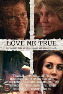 Love Me True - Poster / Capa / Cartaz - Oficial 1