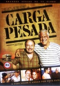 Carga Pesada (3ª Temporada) - Poster / Capa / Cartaz - Oficial 1