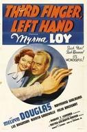 O Marido da Solteira ( Third Finger, Left Hand)