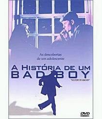A História de Um Bad Boy - Poster / Capa / Cartaz - Oficial 2