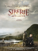 Sibéria, Meu Amor (Sibir, Monamour)