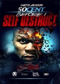 50 cent: Before I Self Destruct - Poster / Capa / Cartaz - Oficial 1