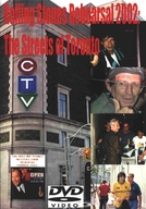 Rolling Stones - The Streets Of Toronto 2002 (Rolling Stones - The Streets Of Toronto 2002)