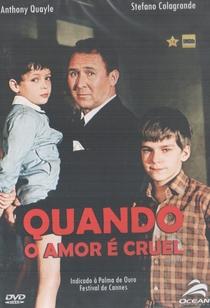 Quando o Amor é Cruel - Poster / Capa / Cartaz - Oficial 3