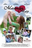 Um Cupido em Nossas Vidas (Matchmaker Mary)