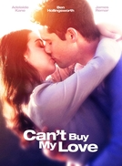Can't Buy My Love (Can't Buy My Love)