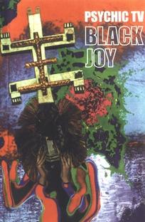 Psychic TV - Black Joy - Poster / Capa / Cartaz - Oficial 1