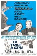 Para Agarrar um Espião (To Trap a Spy)