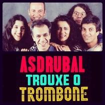 Asdrubal Trouxe o Trombone - Poster / Capa / Cartaz - Oficial 1