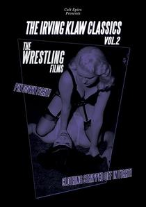 Irving Klaw Classics 2: Wrestling Films - Poster / Capa / Cartaz - Oficial 1