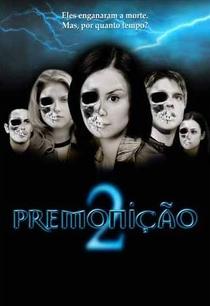 Premonição 2 - Poster / Capa / Cartaz - Oficial 1