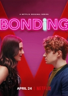 Amizade Dolorida (1ª Temporada) (Bonding (Season 1))