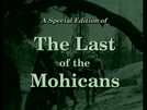 O Último dos Moicanos (Last of the Mohicans)