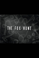 The Fox Hunt (The Fox Hunt)
