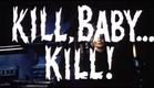 Kill Baby, Kill | Trailer | 1966 | Mario Bava | Operazione paura