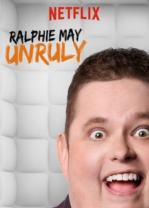 Ralphie May: Unruly - Poster / Capa / Cartaz - Oficial 1