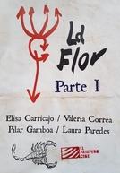 La Flor - Parte 1 (La flor: Primera parte)