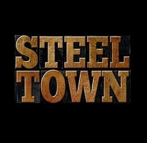 Steel Town - Poster / Capa / Cartaz - Oficial 1