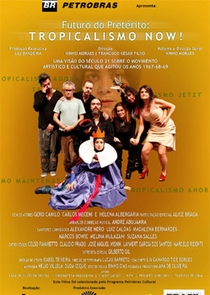Futuro do Pretérito - Tropicalismo Now! - Poster / Capa / Cartaz - Oficial 1