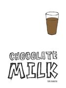 Chocolate Milk (Chocolate Milk)