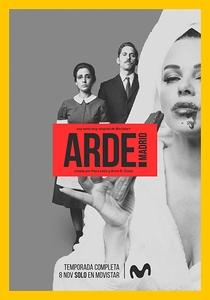 Arde Madrid (1ª Temporada) - Poster / Capa / Cartaz - Oficial 1