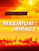 Maximum Impact (Maximum Impact)