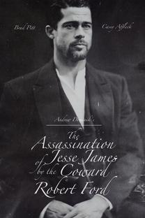 O Assassinato de Jesse James pelo Covarde Robert Ford - Poster / Capa / Cartaz - Oficial 8