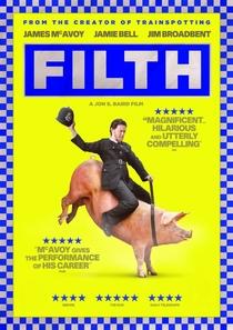 Filth - Poster / Capa / Cartaz - Oficial 4