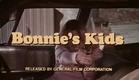 Bonnie's Kids - Trailer