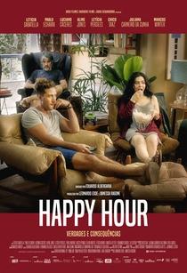 Happy Hour: Verdades e Consequências - Poster / Capa / Cartaz - Oficial 1
