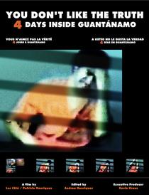 Você Não Gosta da Verdade: 4 Dias em Guantánamo - Poster / Capa / Cartaz - Oficial 1
