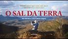 O Sal da Terra - Trailer legendado