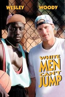 Homens Brancos não Sabem Enterrar - Poster / Capa / Cartaz - Oficial 2