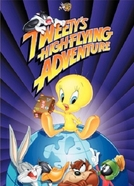 Piu-Piu Dá a Volta ao Mundo (Tweety's High-Flying Adventure)