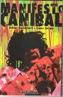 Manifesto Canibal - O Filme (Manifesto Canibal - O Filme)