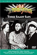 Three Smart Saps (Three Smart Saps)