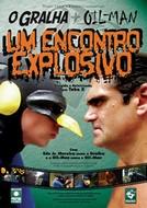 O Gralha e o Oil-Man - Um Encontro Explosivo (O Gralha e o Oil-Man - Um Encontro Explosivo)