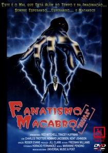Fanatismo Macabro - Poster / Capa / Cartaz - Oficial 1