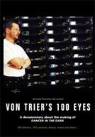 Os Cem Olhos de Lars Von Trier (Von Triers 100 Ojne)