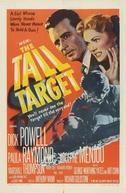 Conspiração (The Tall Target)