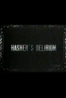 The Hasher's Delirium