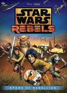 Star Wars Rebels: A Fagulha de uma Rebelião (Star Wars Rebels: Spark of Rebellion)