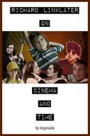 Linklater: On Cinema & Time (Linklater: On Cinema & Time)
