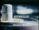 """Filming """"Othello"""" (Filming """"Othello"""")"""