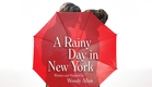 'A Rainy Day in New York' Official Trailer