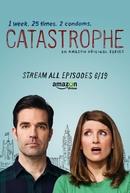 Catastrophe: Sem Compromisso (1ª Temporada) (Catastrophe (Season 1))