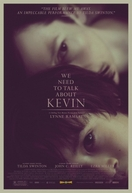 Precisamos Falar Sobre o Kevin (We Need to Talk About Kevin)