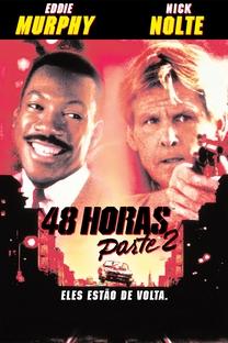 48 Horas - Parte 2 - Poster / Capa / Cartaz - Oficial 4