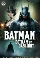 Um Conto de Batman: Gotham City 1889 (Batman: Gotham by Gaslight)