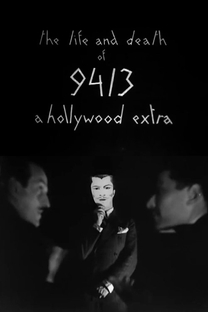 The Life and Death of 9413, a Hollywood Extra - Poster / Capa / Cartaz - Oficial 1